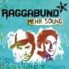 Raggabund - Mehr Sound: Album-Cover