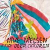 Nive Nielsen & The Deer Children - Nive Sings!: Album-Cover