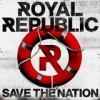 Royal Republic - Save The Nation: Album-Cover