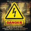 Various Artists - Danger - Classic N.Y. Hip Hop Anthems