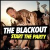 The Blackout - Start The Party: Album-Cover