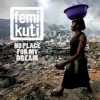 Femi Kuti - No Place For My Dream: Album-Cover
