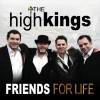 The High Kings - Friends For Life: Album-Cover