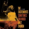 The Excitements - Sometimes Too Much Ain't Enough: Album-Cover