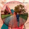 Lee Ranaldo And The Dust - Last Night On Earth: Album-Cover