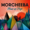Morcheeba - Head Up High: Album-Cover