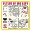 Future Of The Left - How To Stop Your Brain In An Accident: Album-Cover