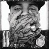 Kid Ink - My Own Lane: Album-Cover
