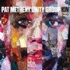 Pat Metheny Unity Group - Kin: Album-Cover