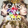 Cats On Trees - Cats On Trees: Album-Cover