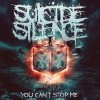 Suicide Silence - You Can't Stop Me: Album-Cover