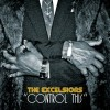 The Excelsiors - Control This: Album-Cover