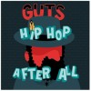 Guts - Hip Hop After All: Album-Cover