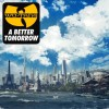 Wu-Tang Clan - A Better Tomorrow: Album-Cover
