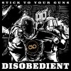 Stick To Your Guns - Disobedient: Album-Cover