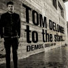 Tom Delonge - To The Stars... Demos, Odds And Ends: Album-Cover