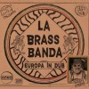 LaBrassBanda - Europa - In Dub: Album-Cover