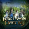 Celtic Woman - Destiny: Album-Cover