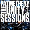 Pat Metheny - The Unity Sessions: Album-Cover