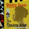 Shirley Davis & The Silverbacks - Black Rose: Album-Cover