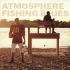 Atmosphere - Fishing Blues: Album-Cover