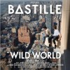 Bastille - Wild World: Album-Cover