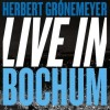 Herbert Grönemeyer - Live In Bochum: Album-Cover