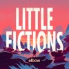 Elbow - Little Fictions: Album-Cover