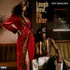 Wiz Khalifa - Laugh Now, Fly Later: Album-Cover