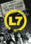 L7 - Pretend We're Dead: Album-Cover