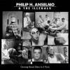 Philip H. Anselmo & The Illegals - Choosing Mental Illness As A Virtue: Album-Cover