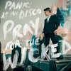 Panic! At The Disco - Pray For The Wicked: Album-Cover