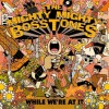 The Mighty Mighty Bosstones - While We're At It: Album-Cover