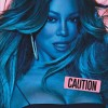 Mariah Carey - Caution: Album-Cover