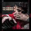 Mero - Ya Hero Ya Mero: Album-Cover