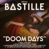 Bastille - Doom Days: Album-Cover