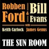 Robben Ford & Bill Evans - The Sun Room: Album-Cover