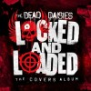 The Dead Daisies - Locked And Loaded: Album-Cover