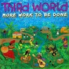 Third World - More Work To Be Done: Album-Cover