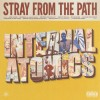 Stray From The Path - Internal Atomics