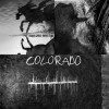 Neil Young + Crazy Horse - Colorado: Album-Cover