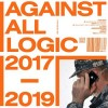 A.A.L. (Against All Logic) - 2017 - 2019: Album-Cover