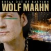 Wolf Maahn - Break Out Of Babylon: Album-Cover