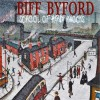 Biff Byford - School Of Hard Knocks: Album-Cover