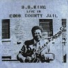 B.B. King - Live In Cook County Jail: Album-Cover