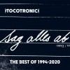 Tocotronic - Sag Alles Ab -The Best of 1994-2020