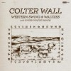 Colter Wall - Western Swing & Waltzes and Other Punchy Songs: Album-Cover