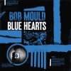 Bob Mould - Blue Hearts: Album-Cover