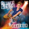 Vincent Gross - Hautnah: Album-Cover