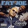 Fat Joe - Loyalty: Album-Cover